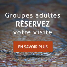 Groupes adultes, réservez votre visite